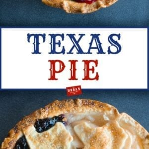 Texas Pie from The Urban Cowgirl