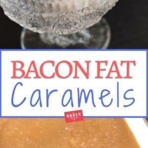 Bacon Fat Caramels Recipe